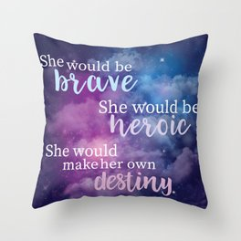 The Lunar Chronicles - She Would Be Brave quote Throw Pillow