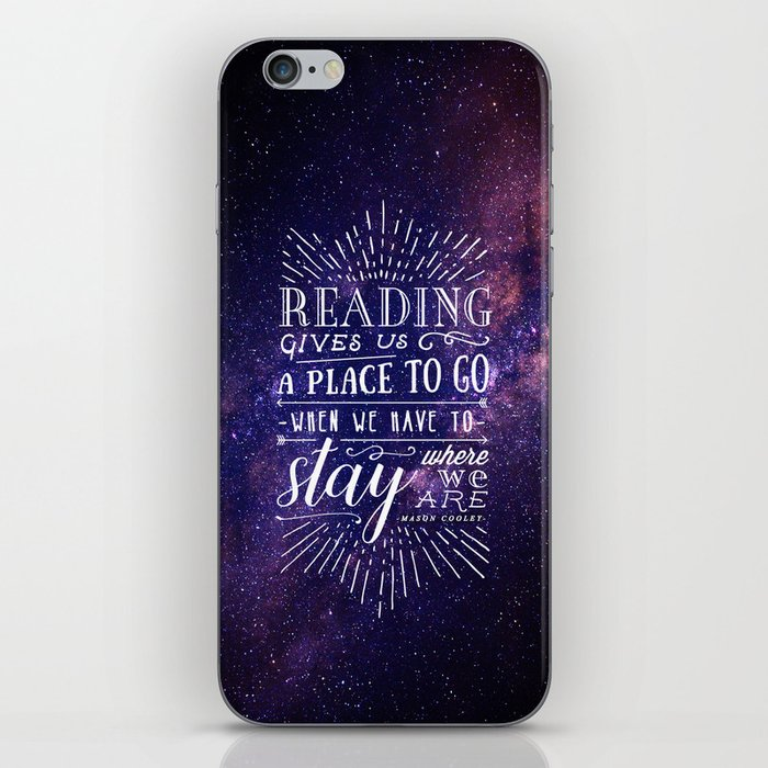 Reading gives us a place to go iPhone Skin