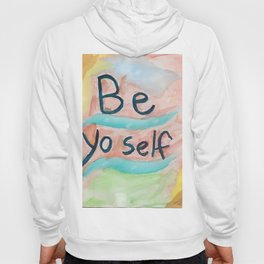 Be Yoself Hoody