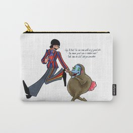 We'll Take You Somewhere Carry-All Pouch