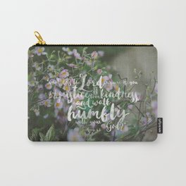 Micah 6:8 | Do Justice, Love Kindness, Walk Humbly Encouraging Scripture Art Carry-All Pouch