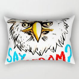 DID SOMEONE SAY FREEDOM  T-SHIRT Rectangular Pillow