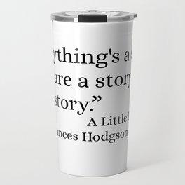 Everything's A Story Travel Mug