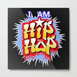 HIP-HOP Metal Print