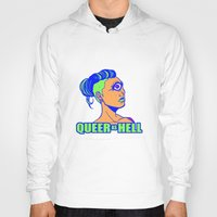 queer Hoodies featuring QUEER AS HELL by Яussia
