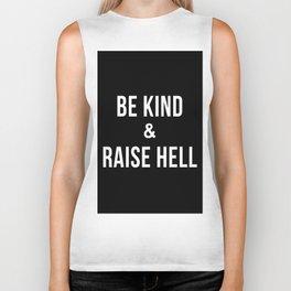 Be Kind & Raise Hell (Black) Biker Tank