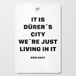 DÜRER´S CITY Cutting Board