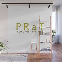 PRaT Pace Rhythm and Timing Wall Mural