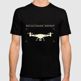 Build Crash Repeat | Drones Pilot Gadget T-shirt