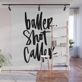 Baller, Shot Caller Hand Lettering Wall Mural