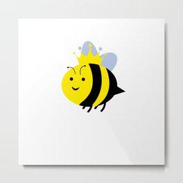 Queen Bee Bee Funny Saying Bees Metal Print