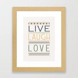 Live. Laugh. Love Framed Art Print