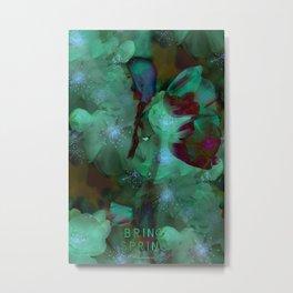 Bring Spring Metal Print