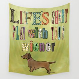 Life's Short Wall Tapestry