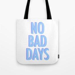 No Bad Days Pastel Blue Tote Bag
