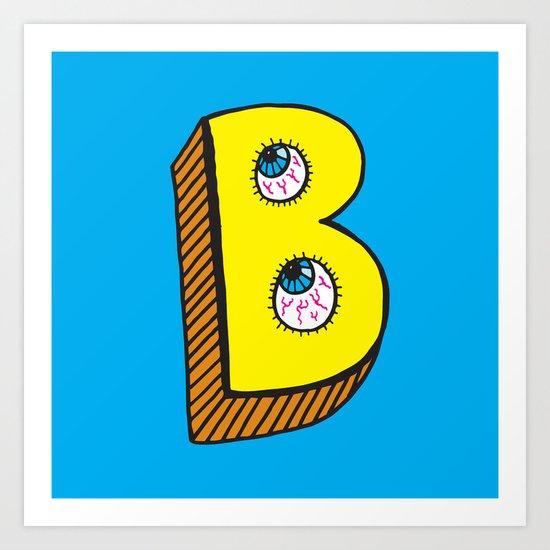 B! Art Print