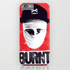 BURNT Slim Case iPhone 6