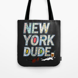 The Dude NYC. Tote Bag