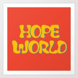 hope world Art Print