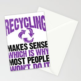 Environmental Issues Recycling Makes Sense Which is Why Most People Won't Do It Recycle Stationery Cards