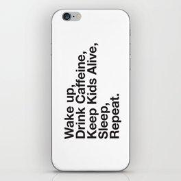 Keep them Alive. iPhone Skin