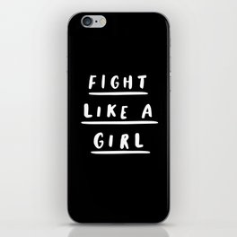 Fight Like a Girl black-white typography poster black and white design bedroom wall home decor iPhone Skin