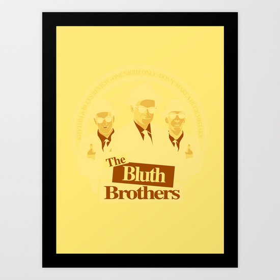 The Bluth Brothers Art Print