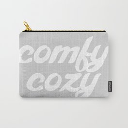 comfy cozy Carry-All Pouch