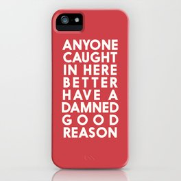 Funny, warning sign, humour signal, safety signs, safety hazard, for office, garage, warning!, alt! iPhone Case