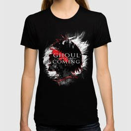 GHOUL IS COMING T-shirt
