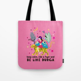 Be like Durga Tote Bag