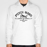psych Hoodies featuring Psych Ward Member by ImpART by Torg