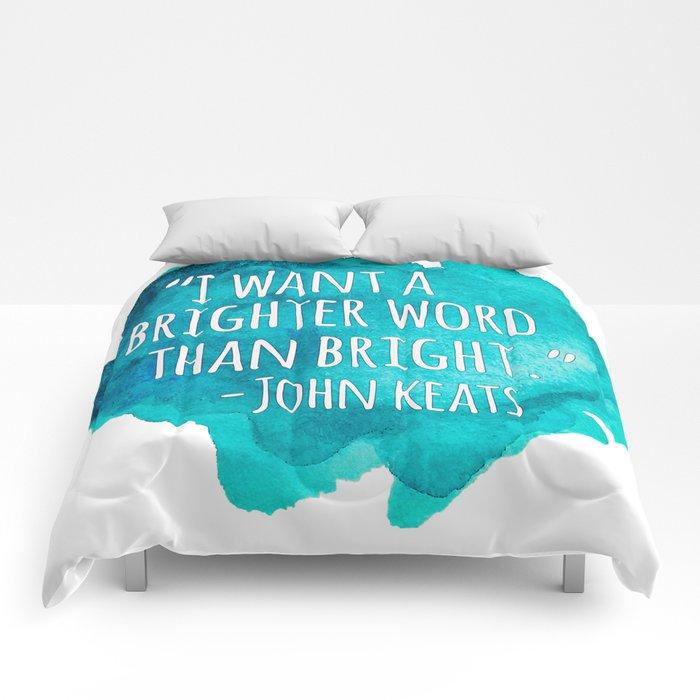 A Brighter Word than Bright - John Keats Comforters