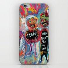 Ideals are bulletproof my dear Street Art Graffiti iPhone Skin