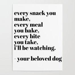 your beloved dog Poster