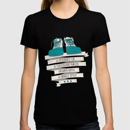 a journey of a thousand miles begins with a single step T-shirt