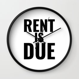 rents due Wall Clock
