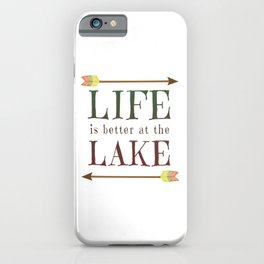 Life Is Better At The Lake - Summer Camp Camping Holiday Vacation Gift iPhone Case