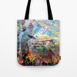 Not All Who Those Wander Are Lost Inspirational Quote With Beautiful Sea Turtle Painting Tote Bag