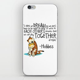 Calvin and Hobbes Dreams Quote iPhone Skin