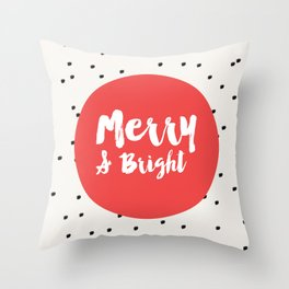 Merry and bright / Dots holiday print Throw Pillow