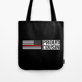 Firefighter: Proud Cousin (Thin Red Line) Tote Bag