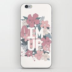 I'm Up. iPhone Skin