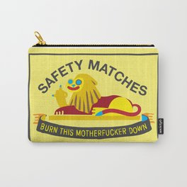 Unsafe Matches Carry-All Pouch