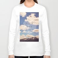 the mountains are calling Long Sleeve T-shirts featuring the mountains are calling by shannonblue