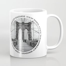 Brooklyn Bridge New York City (black & white with text) Coffee Mug