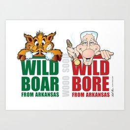 Wild Boar & Bill the Bore! Art Print