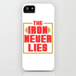 """A Nice Simple Lies Tee For Liars Saying """"The Iron Never Lies"""" T-shirt Design iPhone Case"""