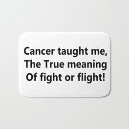 Cancer taught me Bath Mat