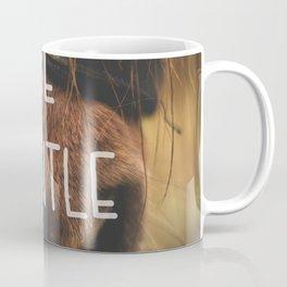 Horse Nose Closeup Be Gentle Typography Coffee Mug
